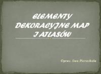 Elementy dekoracyjne map i atlasów: ekspozycja on-line