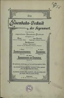 Die Eisenbahn-Technik der Gegenwart. Bd. 1 : Das Eisenbahn-Maschinenwesen, Abschn. 2 : Die Eisenbahn-Werkstätten