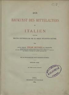 Die Baukunst des Mittelalters in Italien von der Ersten Entwicklung bis zu ihrer höchsten Blüthe. Bd. 2