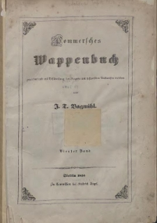 Pommersches Wappenbuch gezeichnet und mit Beschreibung der Wappen und historischen Nachweisen versehen. Bd. 4