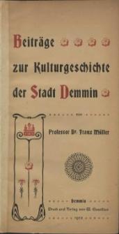Beiträge zur Kulturgeschichte der Stadt Demmin