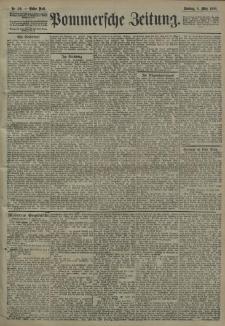 Pommersche Zeitung : organ für Politik und Provinzial-Interessen. 1908 Nr. 58 Blatt 1