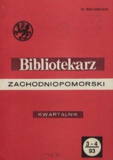 Bibliotekarz Zachodniopomorski : biuletyn poświęcony sprawom bibliotek i czytelnictwa Pomorza Zachodniego. R.34, 1993 nr 1-2 (86)