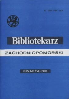 Bibliotekarz Zachodniopomorski : biuletyn poświęcony sprawom bibliotek i czytelnictwa Pomorza Zachodniego. R.43, 2002 nr 4 (112)