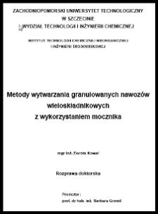 Metody wytwarzania granulowanych nawozów wieloskładnikowych z wykorzystaniem mocznika