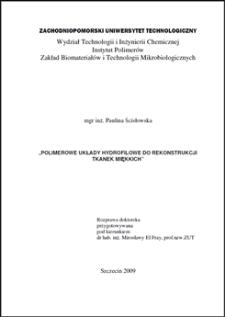 Polimerowe układy hydrofilowe do rekonstrukcji tkanek miękkich