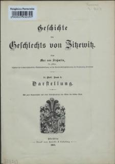 Geschichte des Geschlechts von Zitzewitz. Theil 2, Bd 1, Darstellung