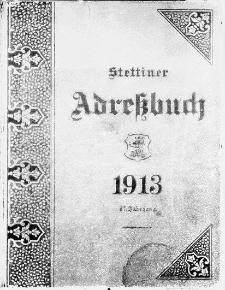 Adressbuch für Stettin und Umgebung : unter Benutzung amtlicher Quellen. 1913