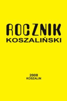 Rocznik Koszaliński. 2008, nr 36