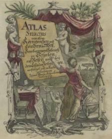 Atlas selectus von allen Königreichen und Ländern der Welt, zum bequemen Gebrauch in Schulen [...]