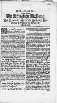 Reglement welcher Gestalt Die Königliche Salbung : Den 18. Januarii, dieses 1701sten Jahres zu Königsberg in Preussen in der Kirchen verrichtet worden