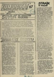 """Komunikat Prezydium Zarządu Regionu Pomorza Zachodniego NSZZ """"Solidarność"""". 1981 nr 67"""