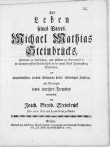 Das Leben seines Vaters, Michael Mathias Steinbrücks, Diaconus zu Falkenburg [...] der Dramburgischen Priesterschaft in der neuen Mark Brandenburg Subseniors [...]