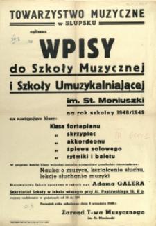 [Afisz. Inc.:] Towarzystwo Muzyczne w Słupsku ogłasza wpisy [...]