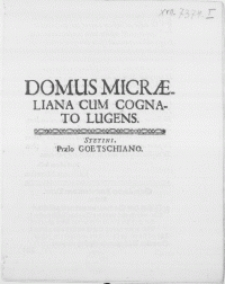 Domus Micraeliana Cum Cognato Lugens