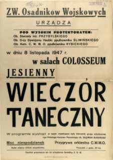 [Afisz] Związek Osadników Wojskowych w Słupsku urządza [...] Jesienny Wieczór Taneczny