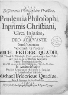 Dissertatio philosophico-practica, de prudentia philosophi, inprimis Christiani, circa injurias [...]