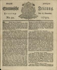 Königlich privilegirte Stettinische Zeitung. 1792 No. 92 + Beylage