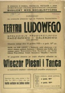 [Afisz] Zapraszamy na uroczyste otwarcie I-go na Pomorzu Szczecińskim Teatru Ludowego
