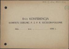 [Inc.:] II-ga Konferencja Komitetu Dzielnic. PZPR Szczecin-Południe