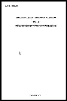 Infrastruktura transportu wodnego T. 2 : Infrastruktura transportu morskiego