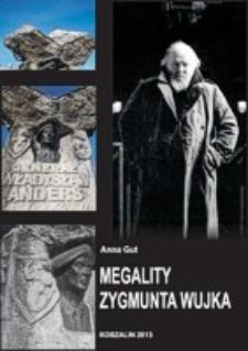 Megality Zygmunta Wujka