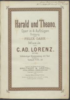 Harald und Theano : Oper in 4 Aufzügen : Op. 50