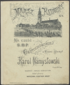 """Marsz """"Religijny"""" No 4 : na cześć N.M.P. Częstochowskiej : z pieśni"""