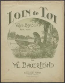 Loin de Toi : valse boston : pour piano