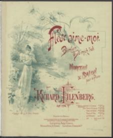 Fleur aime-moi : pour le piano : Op. 174