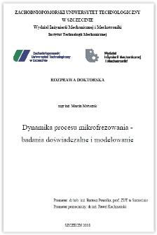 Dynamika procesu mikrofrezowania : - badania doświadczalne i modelowanie