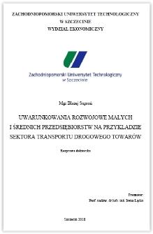 Uwarunkowania rozwojowe małych i średnich przedsiębiorstw na przykładzie sektora transportu drogowego towarów