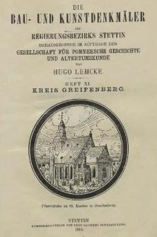 Die Bau- und Kunstdenkmäler der Provinz Pommern.T.2,Bd.2,H. 11, Kreis Greifenberg