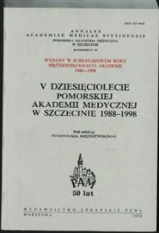 V dziesięciolecie Pomorskiej Akademii Medycznej w Szczecinie 1988-1998