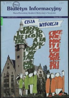 Biuletyn Informacyjny : Pomorska Akademia Medyczna w Szczecinie. Nr 1 (46), Marzec 2005