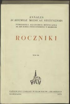 Annales Academiae Medicae Stetinensis = Roczniki Pomorskiej Akademii Medycznej w Szczecinie. 1974, 20