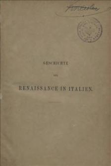 Geschichte der Renaissance in Italien : mit 221 Illustrationen in Holzschnitt