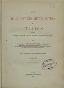 Die Baukunst des Mittelalters in Italien von der Ersten Entwicklung bis zu ihrer höchsten Blüthe. Bd. 1