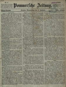 Pommersche Zeitung : organ für Politik und Provinzial-Interessen. 1863 Nr. 4