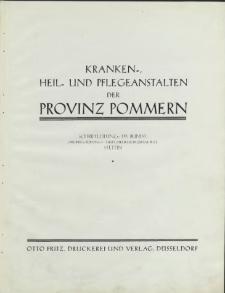 Kranken- Heil- und Pflegeanstalten der Provinz Pommern