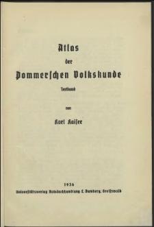 Atlas der Pommerschen Volkskunde : Textband