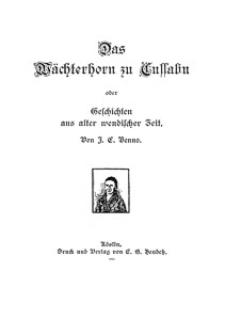 Das Wächterhorn zu Cussalin : oder Geschichten aus alter wendischer Zeit