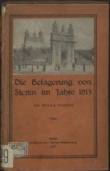 Die Belagerung von Stettin im Jahre 1813