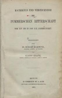 Matrikeln und Verzeichnisse der Pommerschen Ritterschaft : vom XIV bis in das XIX Jahrhundert
