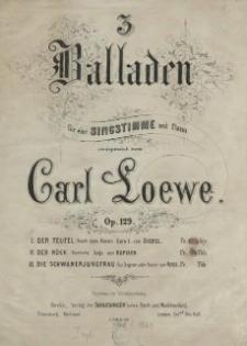 3 Balladen : für eine Singstimme mit Piano : Op. 129. [Bd] 2