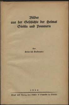 Bilder aus der Geschichte der Heimat Stettin und Pommern
