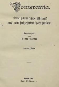 Pomerania : eine pommersche Chronik aus dem sechzehnten Jahrhundert. Bd. 2