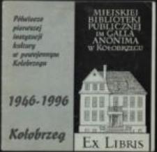 Półwiecze pierwszej instytucji kultury powojennej w Kołobrzegu