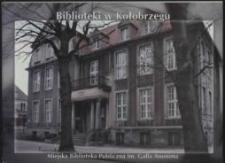 Książki, prasa i biblioteki w Kołobrzegu