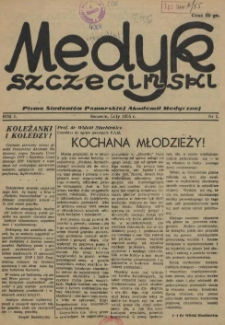 Medyk Szczeciński : pismo studentów Pomorskiej Akademii Medycznej. 1955 nr 1